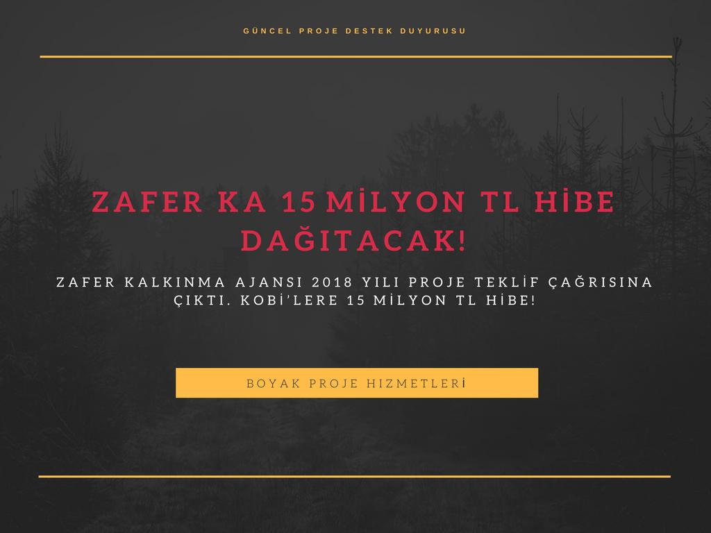 ZAFER KA 15 MİLYON TL HİBE DAĞITACAK!
