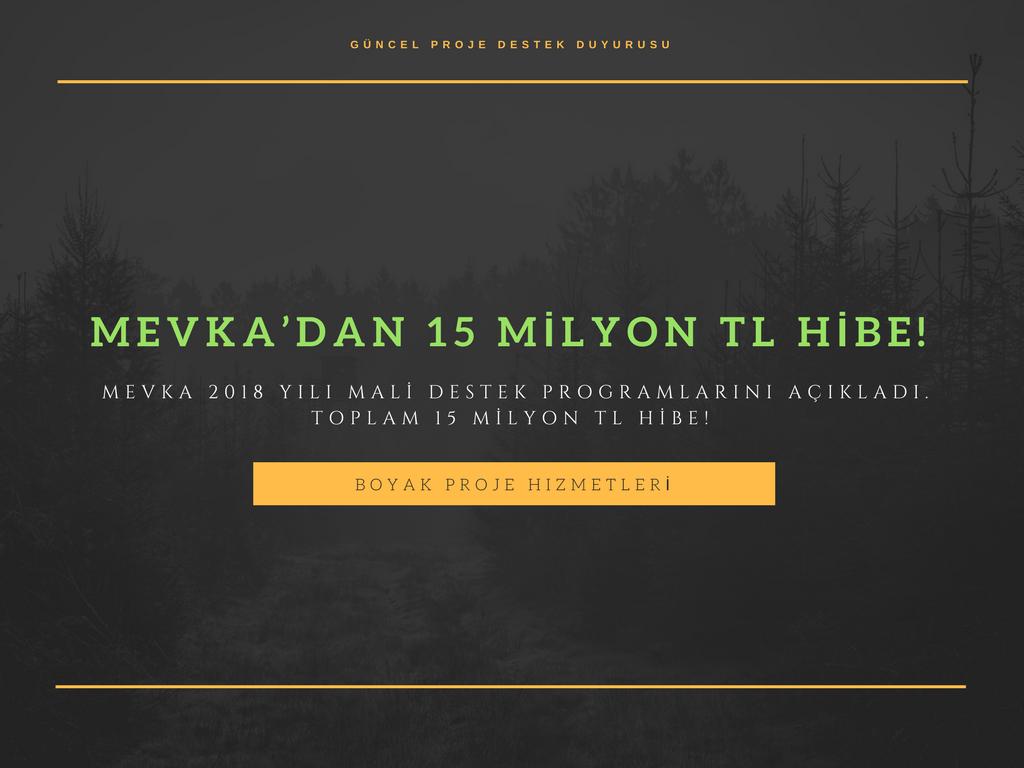 MEVKA'DAN 15 MİLYON TL HİBE!